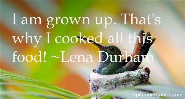 Lena Durham Quotes