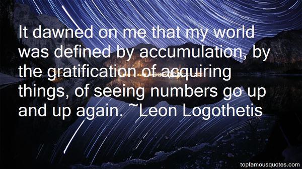 Leon Logothetis Quotes