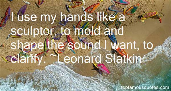 Leonard Slatkin Quotes