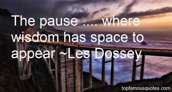 Les Dossey Quotes