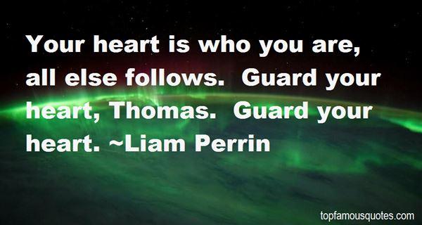 Liam Perrin Quotes