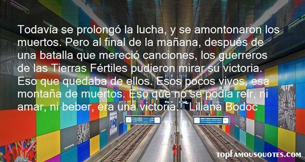 Liliana Bodoc Quotes