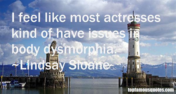 Lindsay Sloane Quotes
