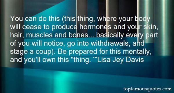 Lisa Jey Davis Quotes