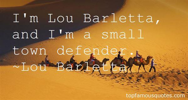 Lou Barletta Quotes