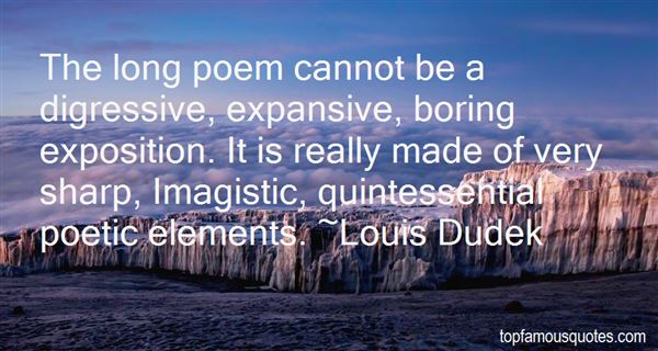 Louis Dudek Quotes