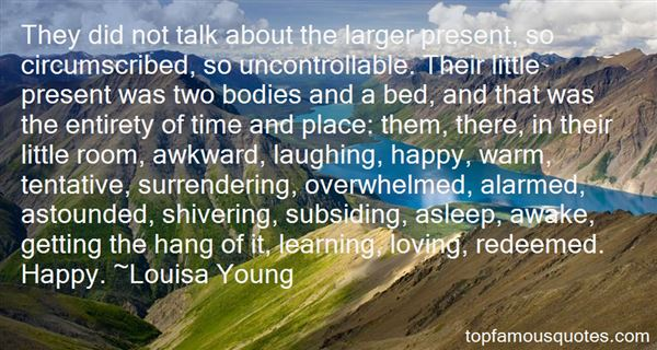 Louisa Young Quotes