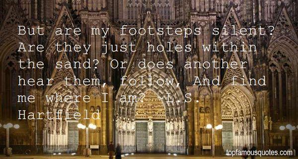 L.S. Hartfield Quotes