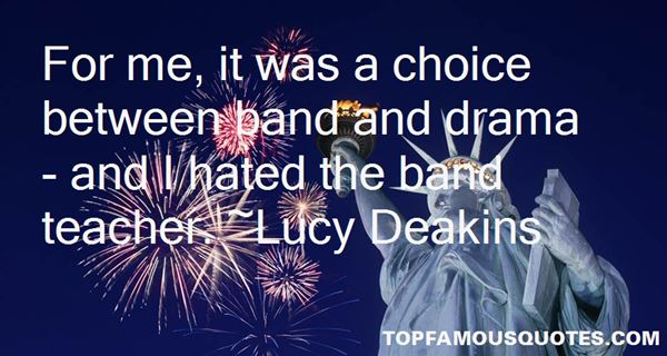 Lucy Deakins Quotes
