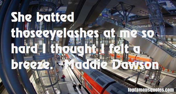 Maddie Dawson Quotes