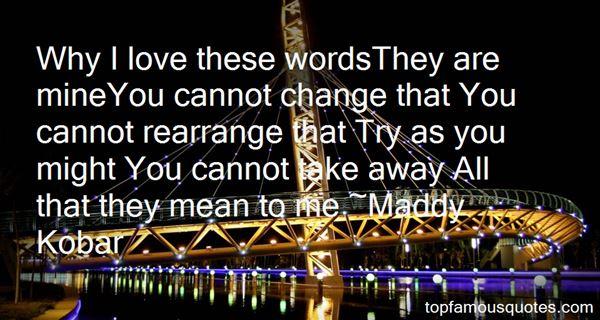 Maddy Kobar Quotes