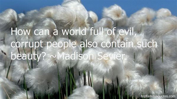 Madison Sevier Quotes