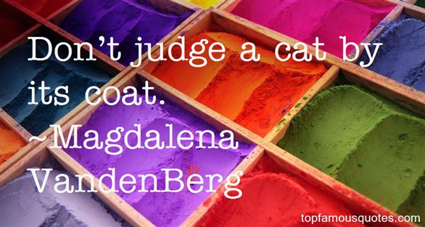 Magdalena VandenBerg Quotes