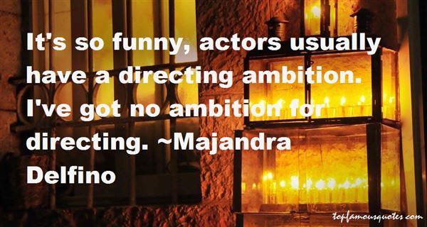Majandra Delfino Quotes