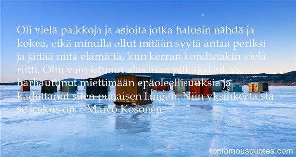 Marco Kosonen Quotes