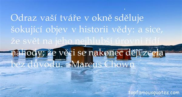 Marcus Chown Quotes