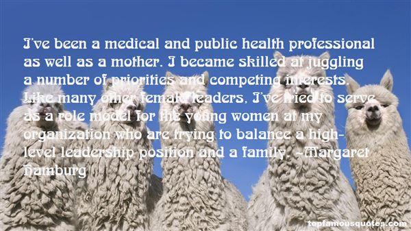 Margaret Hamburg Quotes