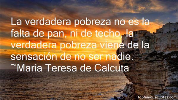 María Teresa De Calcuta Quotes