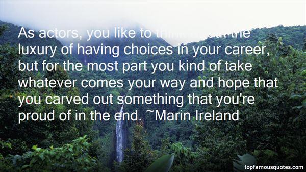 Marin Ireland Quotes