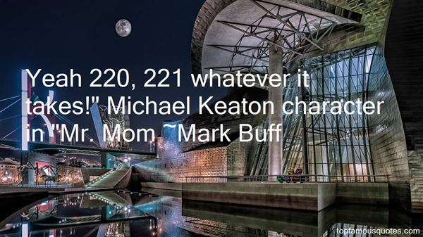 Mark Buff Quotes