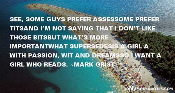 Mark Grist Quotes