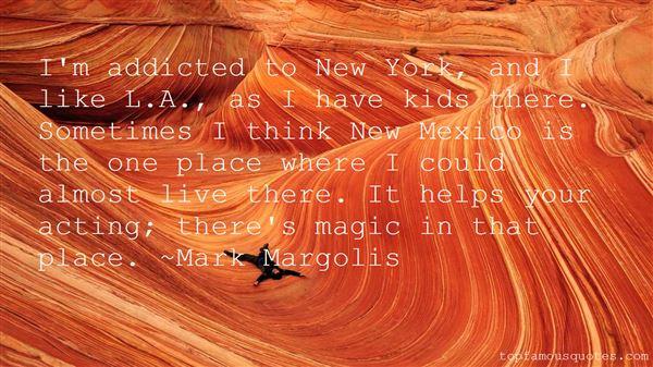 Mark Margolis Quotes