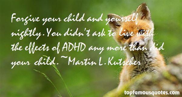 Martin L. Kutscher Quotes