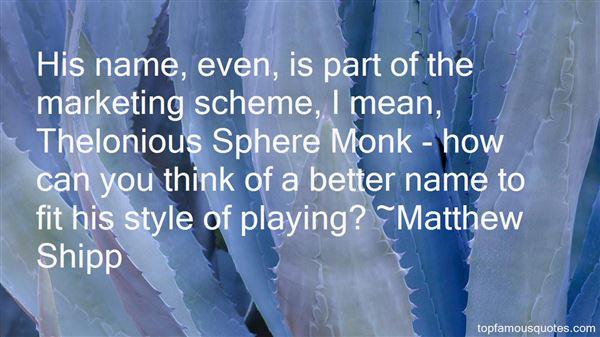 Matthew Shipp Quotes