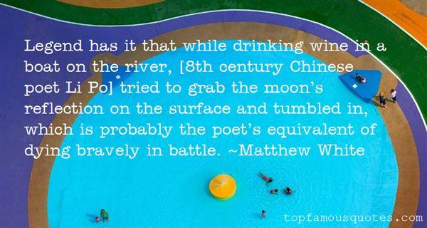 Matthew White Quotes
