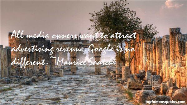 Maurice Saatchi Quotes