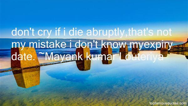 Mayank Kumar Louteriya Quotes