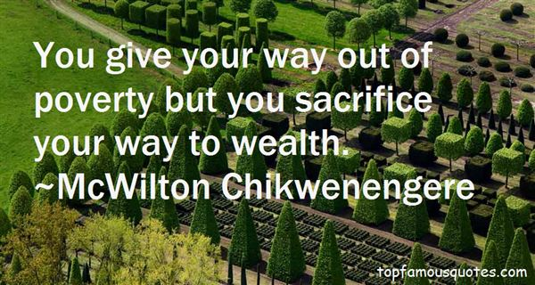 McWilton Chikwenengere Quotes