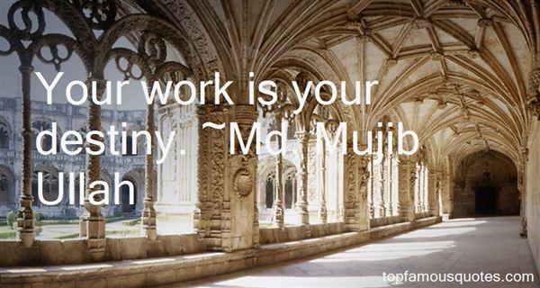 Md. Mujib Ullah Quotes
