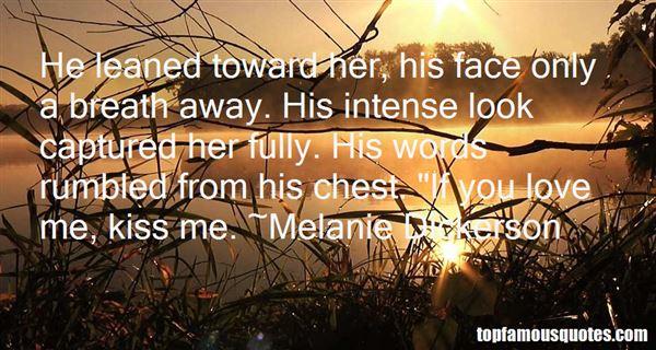 Melanie Dickerson Quotes