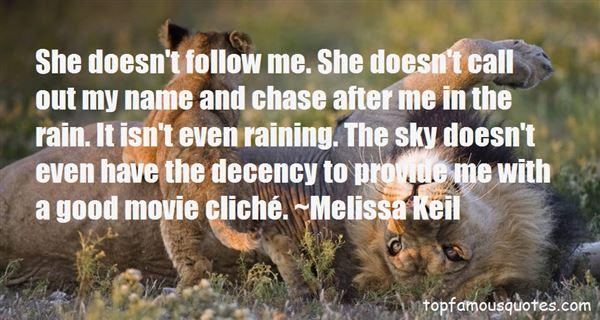 Melissa Keil Quotes