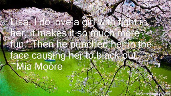 Mia Moore Quotes