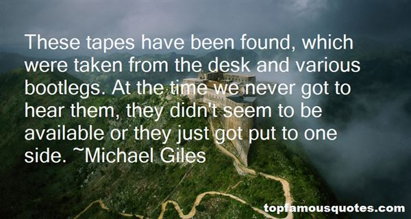 Michael Giles Quotes