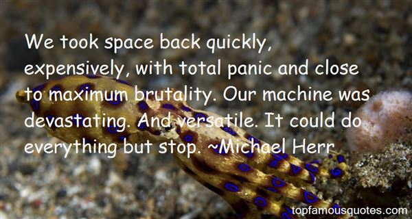 Michael Herr Quotes