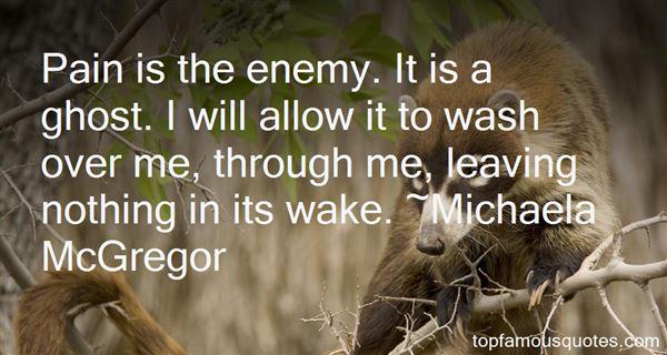 Michaela McGregor Quotes