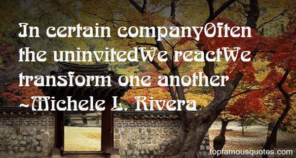 Michele L. Rivera Quotes