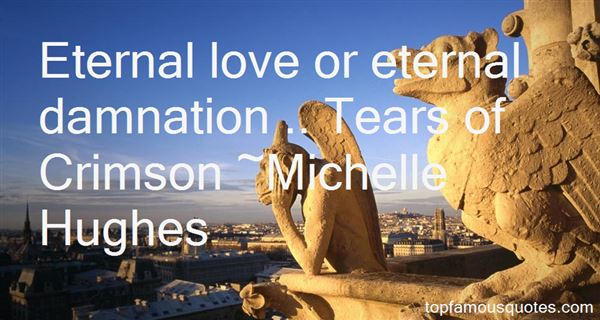 Michelle Hughes Quotes