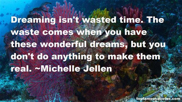Michelle Jellen Quotes