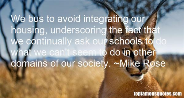 Mike Rose Quotes