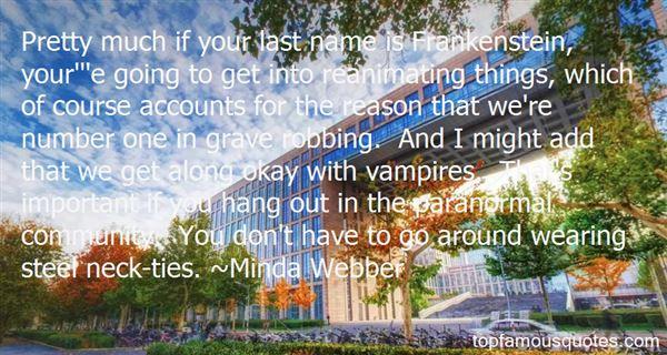 Minda Webber Quotes