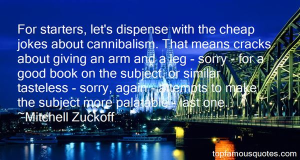 Mitchell Zuckoff Quotes