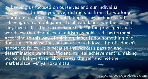 Miya Tokumitsu Quotes