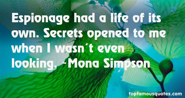 Mona Simpson Quotes