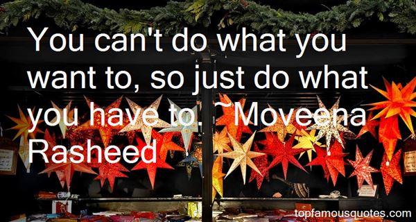 Moveena Rasheed Quotes