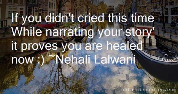 Nehali Lalwani Quotes