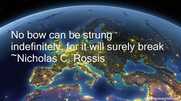 Nicholas C. Rossis Quotes